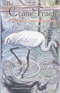 The Crane Track Whooping Cranes' Migration...book cover
