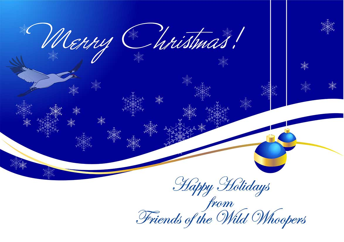 From all of us at Friends of the Wild Whoopers